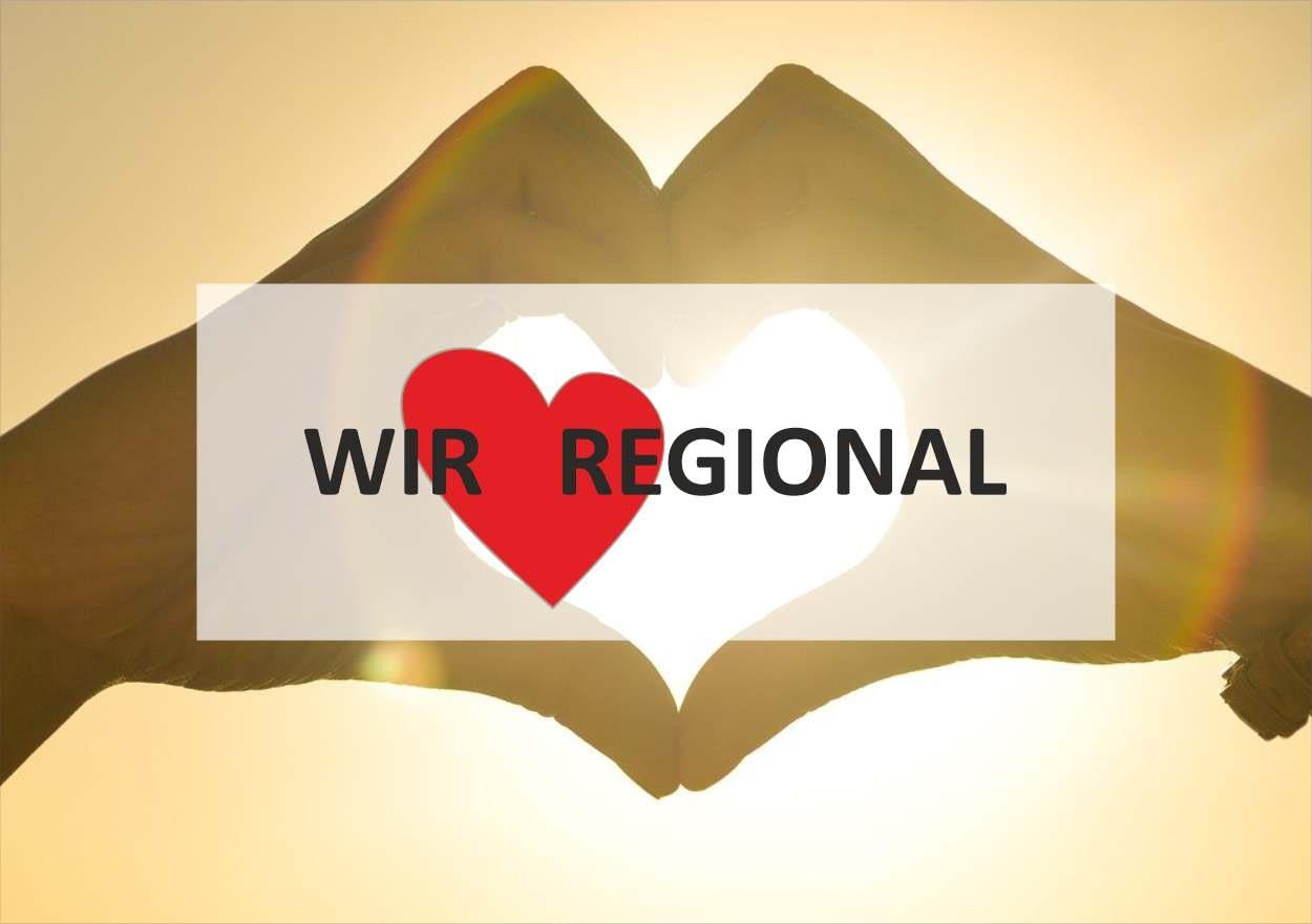 Regional, wir lieben regional,
